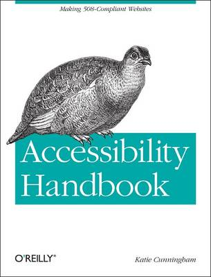 Accessibility Handbook: Making 508 Compliant Websites (Paperback)