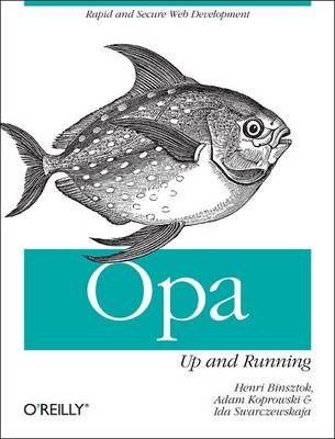 Opa: Up and Running (Paperback)