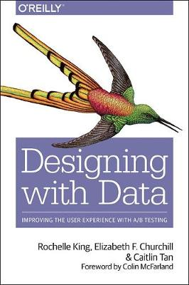 Data-Driven Design: Improving User Experience with A/B Testing (Paperback)