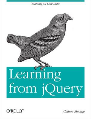 Learning from jQuery: Building on Core Skills (Paperback)