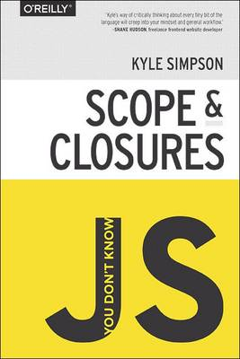 You Don't Know JS : Scope and Closures (Paperback)