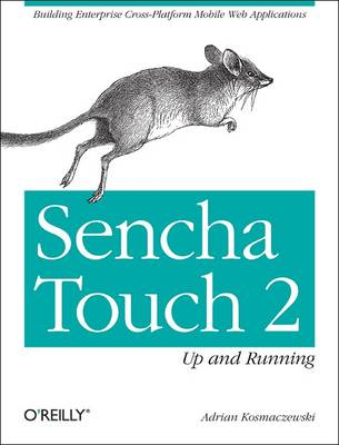 Sencha Touch 2 Up and Running (Paperback)