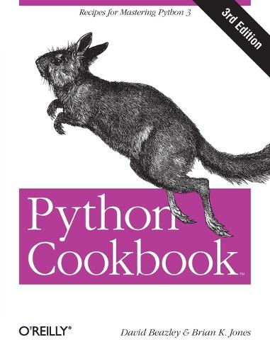Python Cookbook: No. 3: Recipes for Mastering Python (Paperback)