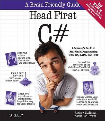 Head First C#: A Learner's Guide to Real-World Programming with C#, XAML, and .NET - Head First (Paperback)