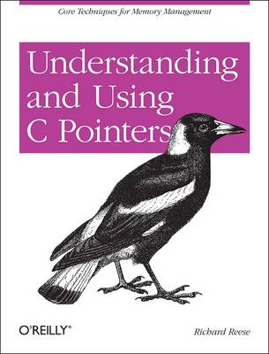 Understanding and Using C Pointers (Paperback)