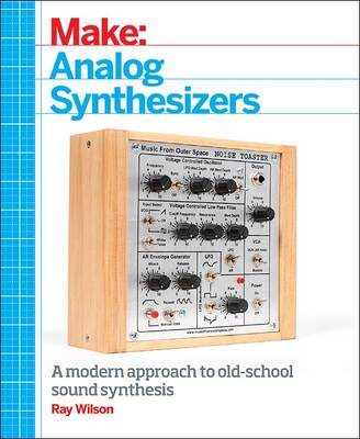Make: Analog Synthesizers (Paperback)