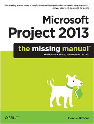 Microsoft Project 2013: The Missing Manual (Paperback)