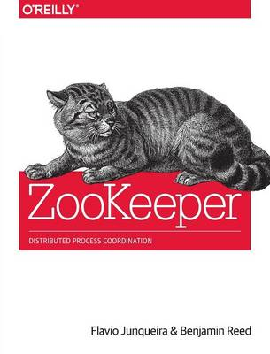 ZooKeeper: Distributed Process Coordination (Paperback)