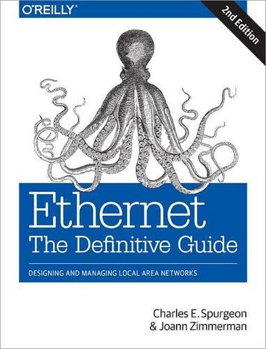 Ethernet: The Definitive Guide (Paperback)