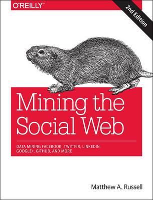 Mining the Social Web (Paperback)