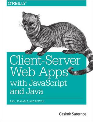 Client-Server Web Apps with JavaScript and Java (Paperback)