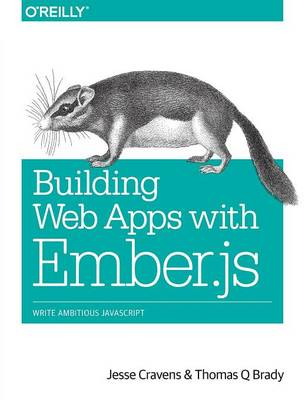 Building Web Applications with Ember.js (Paperback)