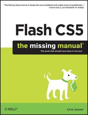 Flash CS5: The Missing Manual (Paperback)