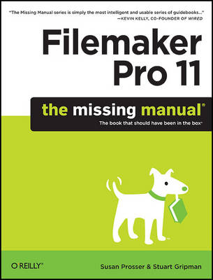 FileMaker Pro 11: The Missing Manual: The Book That Should Have Been in the Box (Paperback)