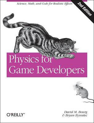 Physics for Game Developers: Science, Math, and Code for Realistic Effects (Paperback)