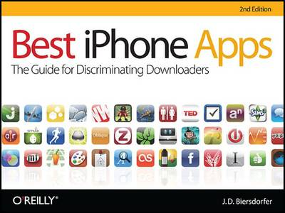 Best iPhone Apps: The Guide for Discriminating Downloaders (Paperback)