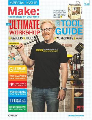 Make: Ultimate Workshop and Tool Guide (Paperback)