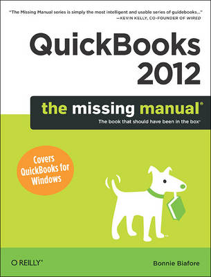 QuickBooks 2012: The Missing Manual (Paperback)