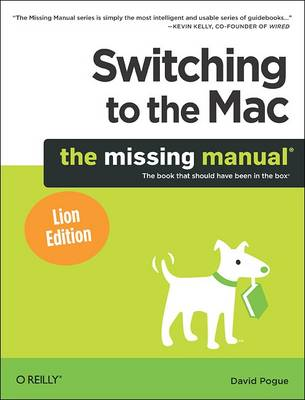 Switching to the Mac: The Missing Manual, Lion Edition (Paperback)