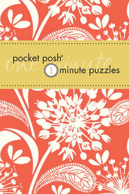 Pocket Posh One-Minute Puzzles: 200 Puzzles You Can Solve in Three Minutes or Less (Paperback)