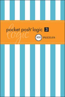 Pocket Posh Logic 3: 100 Puzzles (Paperback)