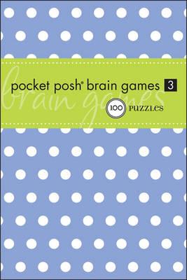 Pocket Posh Brain Games 3: 100 Puzzles (Paperback)