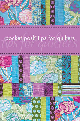 Pocket Posh Tips for Quilters (Paperback)