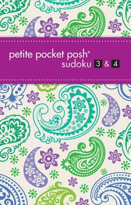Petite Pocket Posh Sudoku 3 & 4 (Paperback)
