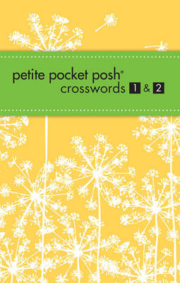 Petite Pocket Posh Crosswords 1 & 2 (Paperback)