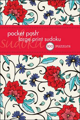 Pocket Posh Large Print Sudoku: 100 Puzzles (Paperback)