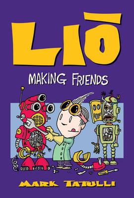 Lio: Making Friends - Lio 8 (Paperback)