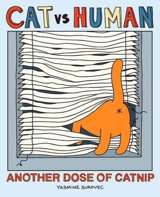 Cat vs Human: Another Dose of Catnip - Cat vs Human 2 (Paperback)
