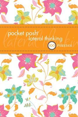 Pocket Posh Lateral Thinking: 50 Brain-Training Puzzles (Paperback)