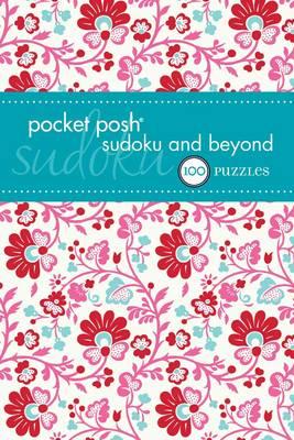 Pocket Posh Sudoku and Beyond 2: 100 Puzzles (Paperback)