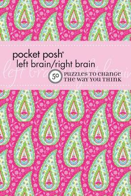 Pocket Posh Left Brain/Right Brain 2: 50 Puzzles to Change the Way You Think (Paperback)