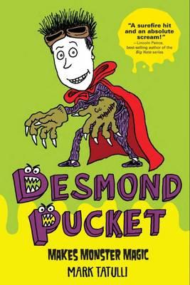 Desmond Pucket Makes Monster Magic (Paperback)