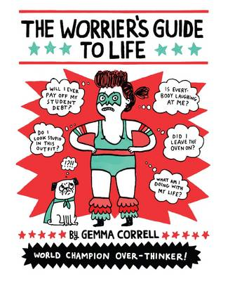 The Worrier's Guide to Life (Paperback)