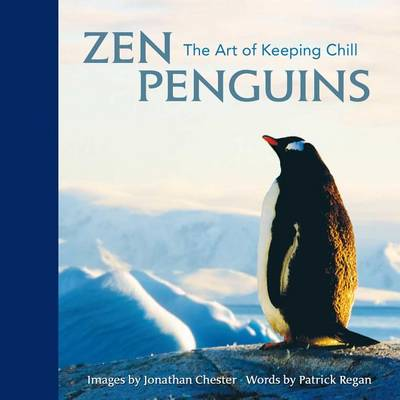 Zen Penguins: The Art of Keeping Chill - Extreme Images 5 (Hardback)