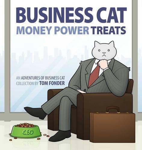 Business Cat: Money, Power, Treats (Paperback)