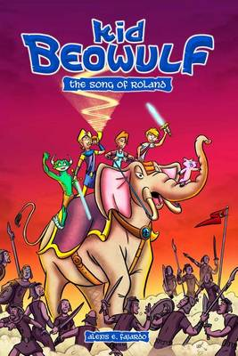 Kid Beowulf: The Song of Roland - Kid Beowulf 2 (Paperback)