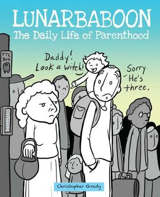 Lunarbaboon: The Daily Life of Parenthood (Paperback)
