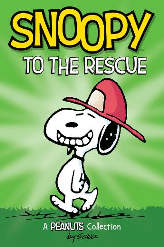 Snoopy to the Rescue (PEANUTS AMP! Series Book 8): A Peanuts Collection - Peanuts Kids 8 (Paperback)