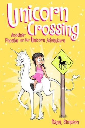Unicorn Crossing (Phoebe and Her Unicorn Series Book 5): Another Phoebe and Her Unicorn Adventure - Phoebe and Her Unicorn 5 (Paperback)