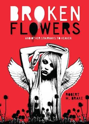 Broken Flowers - Robert M. Drake/Vintage Wild 5 (Paperback)