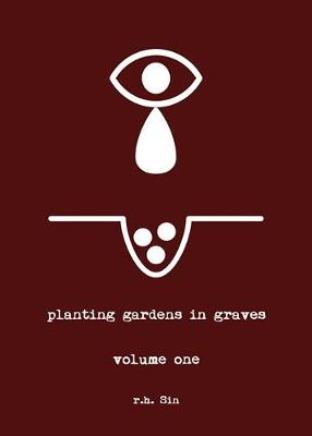 Planting Gardens in Graves (Paperback)