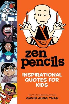 Zen Pencils--Inspirational Quotes for Kids (Paperback)