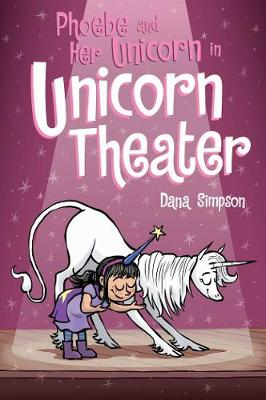 Click to view product details and reviews for Phoebe And Her Unicorn In Unicorn Theater Phoebe And Her Unicorn Series Book 8.