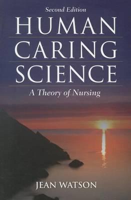 Human Caring Science (Paperback)