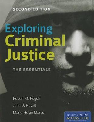 Exploring Criminal Justice: The Essentials (Paperback)