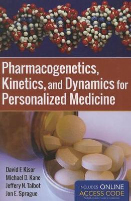 Pharmacogenetics, Kinetics, And Dynamics For Personalized Medicine (Paperback)